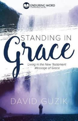 Standing in Grace (Paperback)