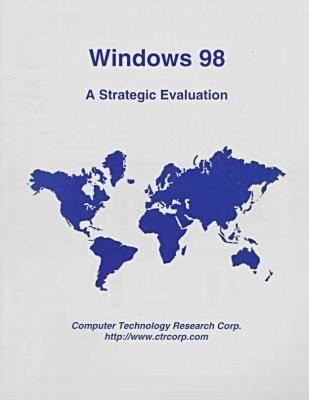 Windows 98: A Strategic Evaluation (Paperback)