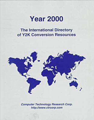 Year 2000: The International Directory of Y2K Conversion Resources (Paperback)