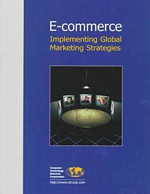 E-commerce: Implementing Global Marketing Strategies (Paperback)