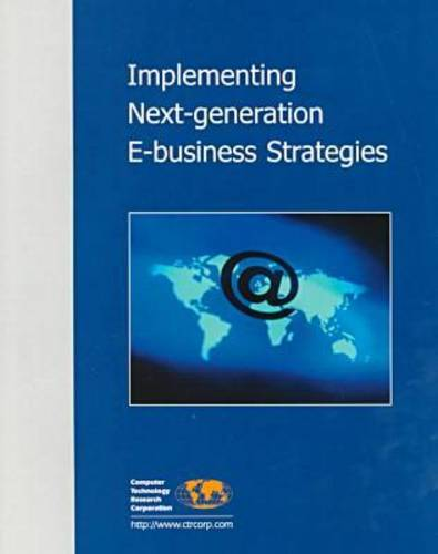 Implementing Next-Generation e-Business Strategies (Paperback)