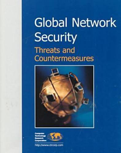 Global Network Security: Threats and Countermeasures (Hardback)