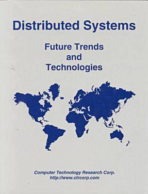 Distributed Systems: Future Trends and Techologies (Paperback)