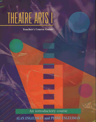 Theatre Arts: Introductory Course Pt.1 (Paperback)