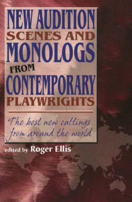 New Audition Scenes & Monologs from Contemporary Playwrights: The Best New Cuttings from Around the World (Paperback)