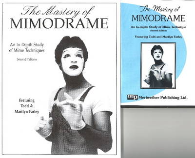 Mastery of Mimodrame: DVD & Workbook