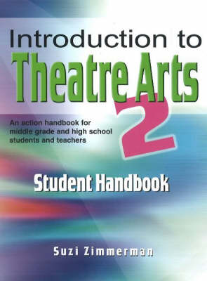 Introduction to Theatre Arts 2: Student Handbook (Paperback)
