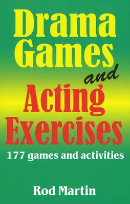 Drama Games & Acting Exercises: 177 Games & Activities (Paperback)