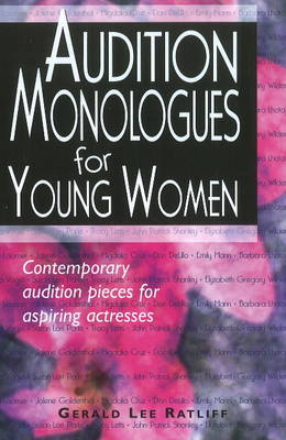 Audition Monologues for Young Women: Contemporary Audition Pieces for Aspiring Actresses (Paperback)