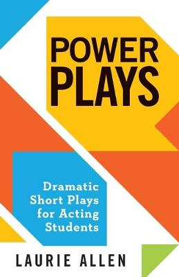 Power Plays: Dramatic Short Plays for Acting Students (Paperback)