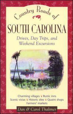 Country Roads of South Carolina (Paperback)