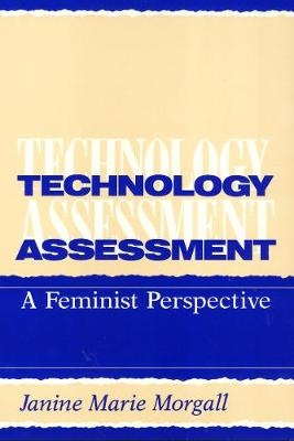 Technology Assessment: A Feminist Perspective - Labor And Social Change (Paperback)