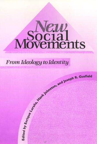 New Social Movements: From Ideology to Identity (Hardback)