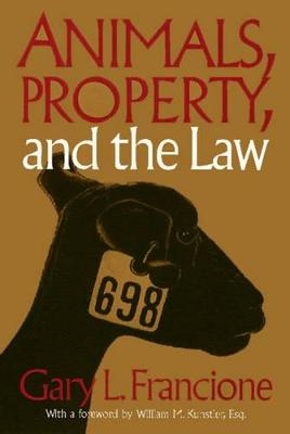 Animals Property & The Law - Ethics And Action (Paperback)