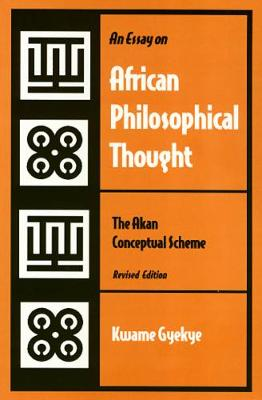 An Essay on African Philosophical Thought (Paperback)