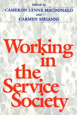 Working In Service Society - Labor And Social Change (Paperback)