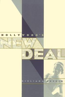 Hollywood's New Deal - Culture And The Moving Image (Hardback)