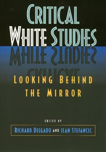 Critical White Studies (Paperback)