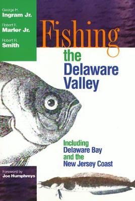 Fishing the Delaware Valley (Hardback)