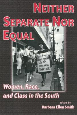 Neither Separate Nor Equal - Women In The Political Economy (Paperback)
