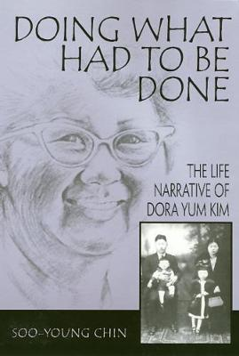 Doing What Had To Be Done - Asian American History & Cultu (Paperback)