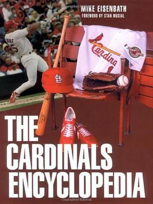 Cardinals Encyclopedia - Baseball Encyclopedias Of Nort (Hardback)