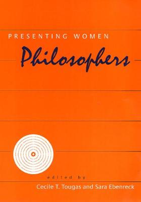 Presenting Women Philosophers - The New Academy (Paperback)