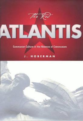 The Red Atlantis - Culture And The Moving Image (Paperback)
