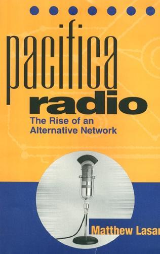 Pacifica Radio 2E - American Subjects (Paperback)