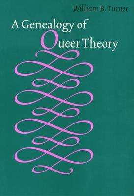 Genealogy Of Queer Theory - American Subjects (Hardback)