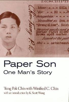 Paper Son: One Man's Story - Asian American History & Cultu (Hardback)