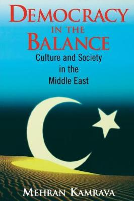 Democracy in the Balance: Culture and Society in the Middle East (Paperback)
