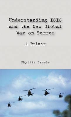 Understanding Isis and the New Global War on Terror (Paperback)
