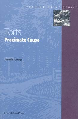 Torts: Proximate Cause - Turning Point Series (Paperback)