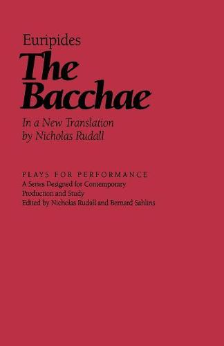 The Bacchae - Plays for Performance Series (Paperback)