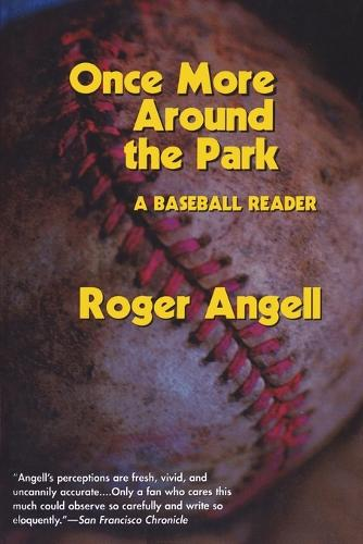 Once More Around the Park: A Baseball Reader (Paperback)