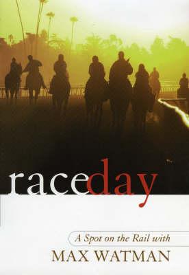 Race Day: A Spot on the Rail (Hardback)