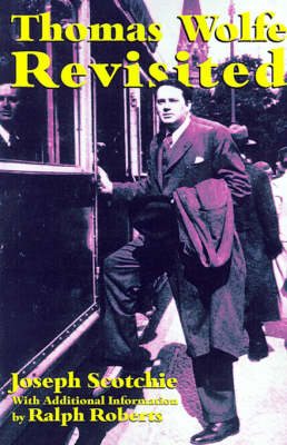 Thomas Wolfe Revisited (Paperback)