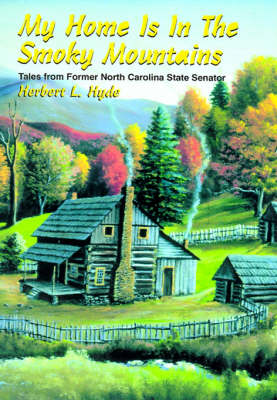 My Home is in the Smoky Mountains (Hardback)