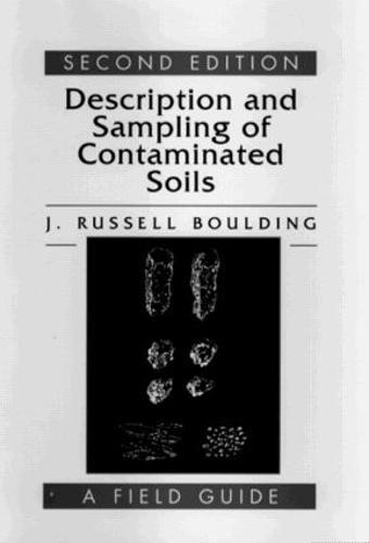 Description and Sampling of Contaminated Soils: A Field Guide (Hardback)