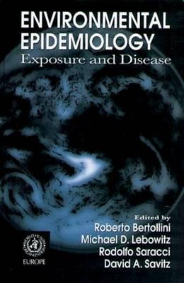 Environmental Epidemiology: Exposure and Disease (Hardback)