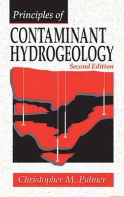 Principles of Contaminant Hydrogeology, Second Edition (Hardback)