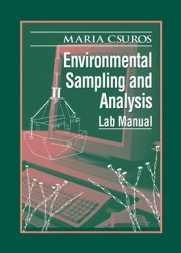 Environmental Sampling and Analysis: Lab Manual (Paperback)