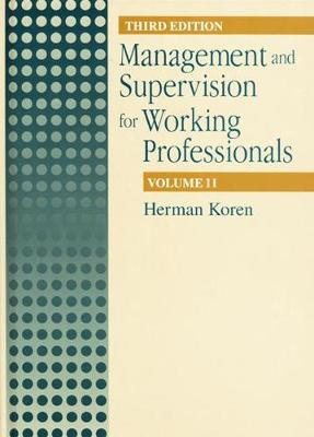 Management and Supervision for Working Professionals, Third Edition, Volume II (Hardback)