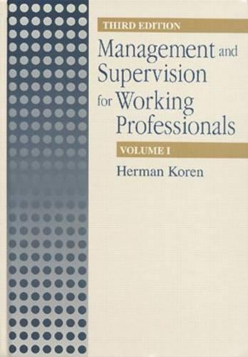 Management Supervision for Working Profiles, Third Edition, Two Volume Set (Hardback)