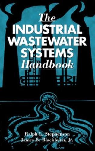 The Industrial Wastewater Systems Handbook (Hardback)