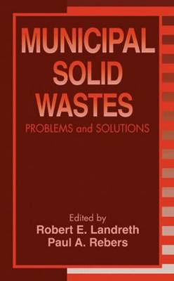 Municipal Solid Wastes: Problems and Solutions (Hardback)