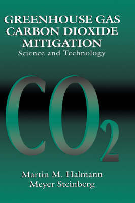 Greenhouse Gas Carbon Dioxide Mitigation: Science and Technology (Hardback)