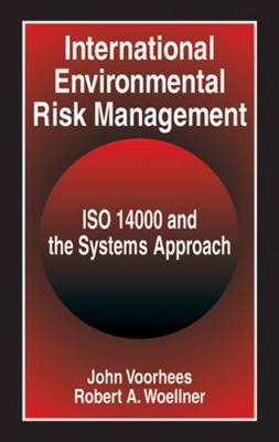 International Environmental Risk Management: ISO 14000 and the Systems Approach (Hardback)