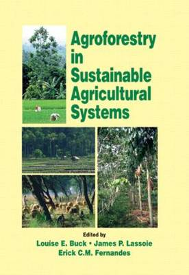 Agroforestry in Sustainable Agricultural Systems - Advances in Agroecology (Hardback)